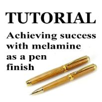 Tutorial - Success with melamine as a pen finish